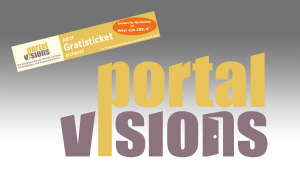 Portal Visions 2016: Gratis-Ticket-Aktion