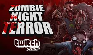 Zombie Night Terror - Twitch Prime Loot