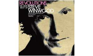 Revolutions - The Very Best Of Steve Winwood