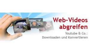 YouTube & Co.: Downloaden und konvertieren