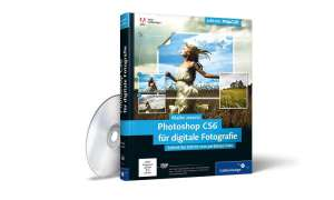 Photoshop CS6 für digitale Fotografie