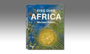 Eyes Over Africa by Michael Poliza, Okavango Delta, Botswana, published by teNeues